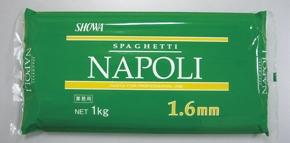 昭和産業)ナポリスパゲティ1.6mm 1kg